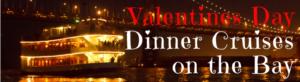 Commodore Valentines Day Dinner Cruise